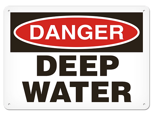 DANGER - Deep Water Safety Sign