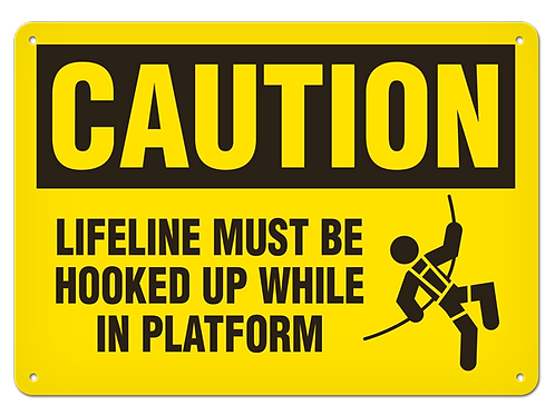Caution - Lifeline Must Be Hooked Up While in Platform