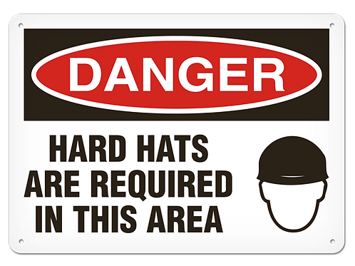 DANGER - Hard Hats Are Required In This Area Safety Sign