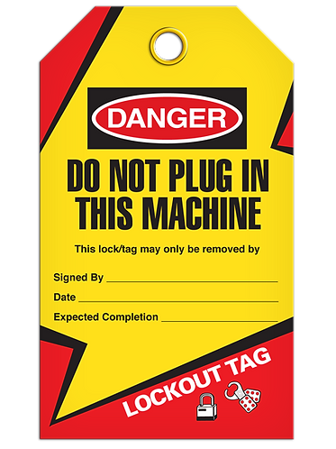 LOCKOUT TAG - Do Not Plug In This Machine