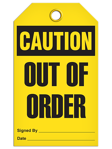 CAUTION - Out Of Order