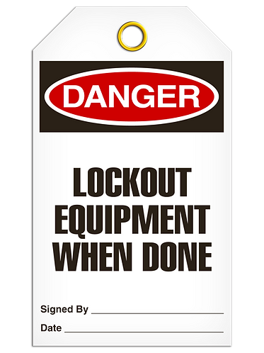 DANGER  -  Lockout Equipment When Done