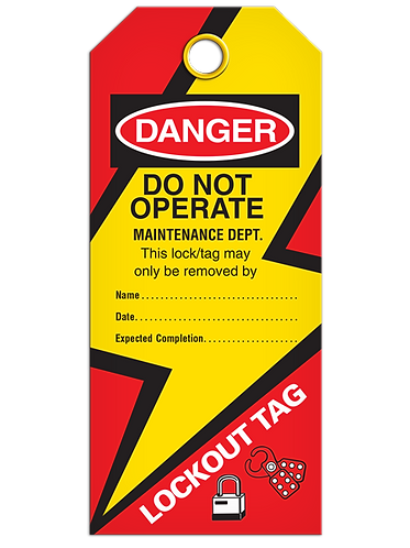 LOCKOUT TAG - Do Not Operate Maintenance Dept.