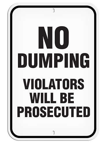 PARKING LOT SIGN - No Dumping Violators Will Be Prosecuted