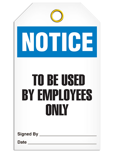 NOTICE - To Be Used By Employees Only