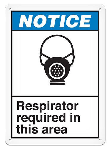 NOTICE - Respirator Required In This Area