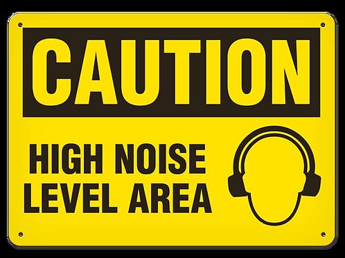 Caution - High Noise Level Area
