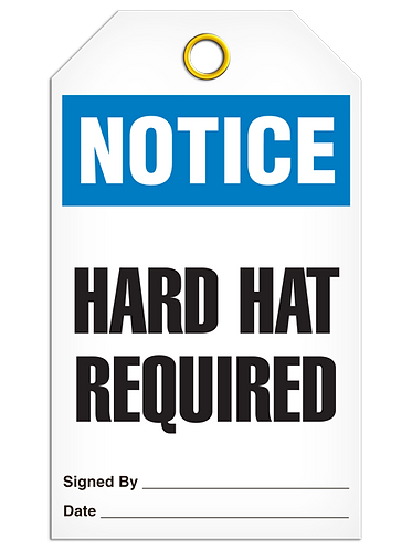 NOTICE - Hard Hat Required