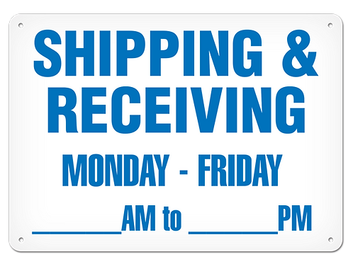 Shipping & Receiving Hours Sign