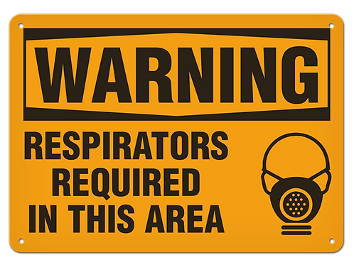 WARNING - Respirators Required In This Area
