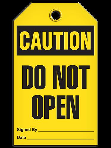 CAUTION - Do Not Open