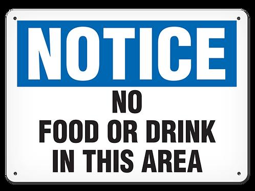 NOTICE - No Food Or Drink In This Area