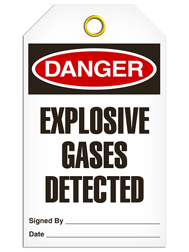 DANGER  -  Explosive Gases Detected