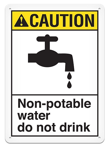 CAUTION - Non-potable Water Do Not Drink