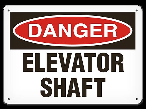 DANGER - Elevator Shaft Safety Sign