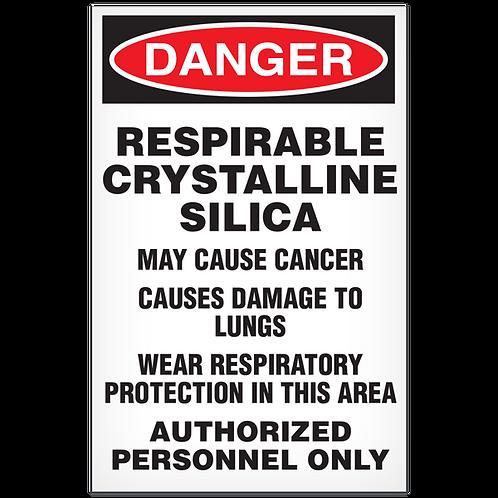 DANGER - Respirable Crystalline Silica