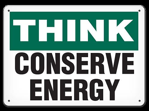 Think - Conserve Energy