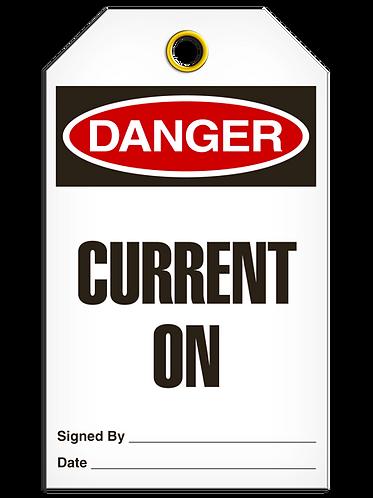 DANGER - Current On