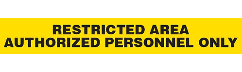 RESTRICTED AREA - AUTHORIZED PERSONNEL ONLY