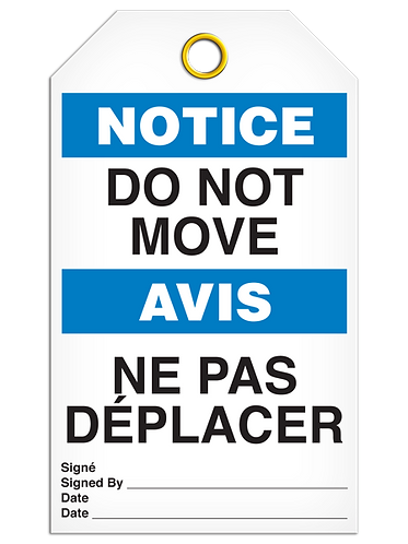 Bilingual NOTICE - DO NOT MOVE