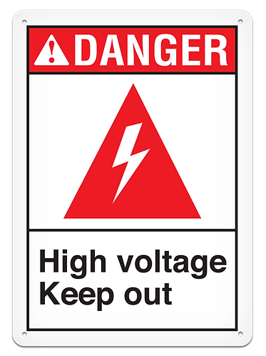 DANGER - High Voltage Keep Out