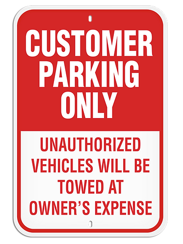 PARKING LOT SIGN - Customer Parking Only