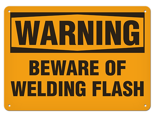 WARNING - Beware of Welding Flash Safety Sign