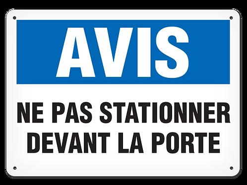 AVIS - Ne pas stationner devant la porte Safety Sign