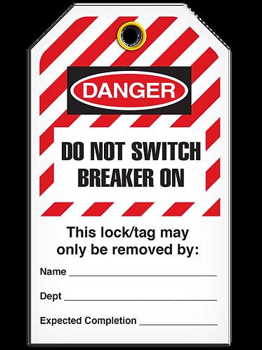 LOCKOUT TAG - Do Not Switch Breaker On - Hazard Stripe