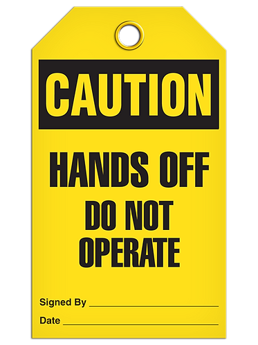 CAUTION - Hands Off Do Not Operate
