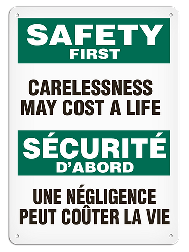 BILINGUAL SAFETY FIRST - Carelessness May Cost A Life