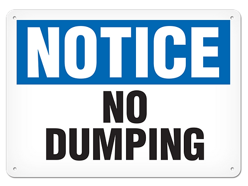 NOTICE - No Dumping Safety Sign