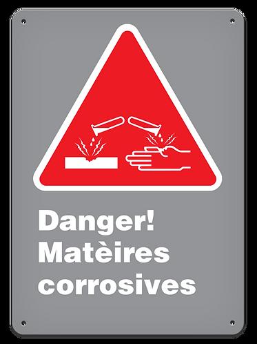Danger - Danger! Matèires corrosives