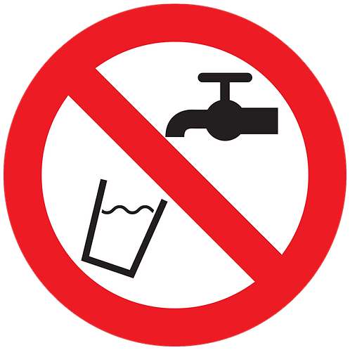 Prohibited - Do not Drink Water