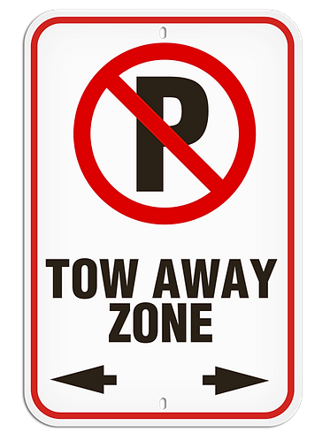 PARKING LOT SIGNS -  No Parking - Tow Away Zone
