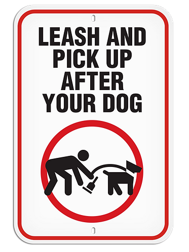 PARKING LOT SIGN - Leash And Pick Up After Your Dog