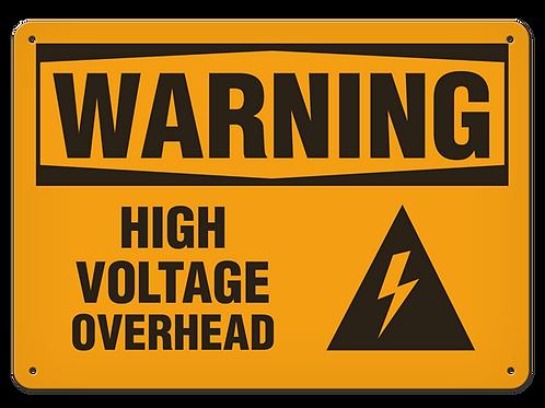 WARNING - High Voltage Overhead