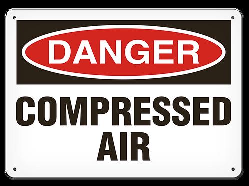 DANGER - Compressed Air Safety Sign
