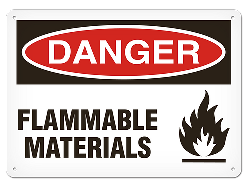 DANGER - Flammable Materials Safety Sign