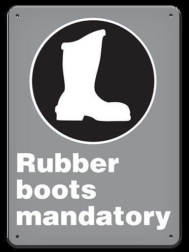 MANDATORY - Rubber Boots Mandatory