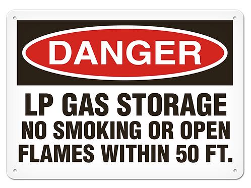 DANGER - LP Gas Storage No Smoking Or Open Flames Within 50 Ft Safety Sign