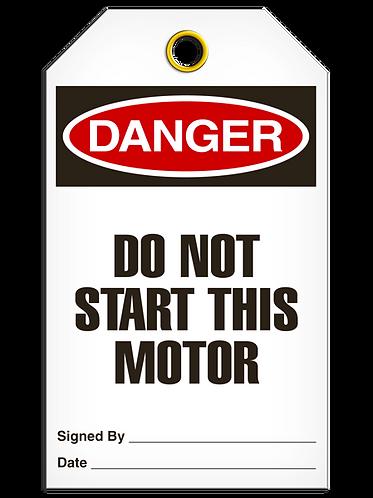 DANGER - Do Not Start This Motor