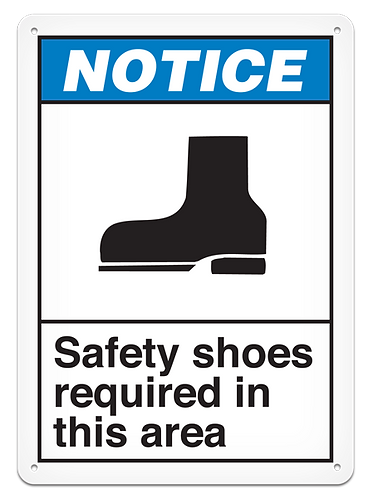 NOTICE - Safety Shoes Required In This Area