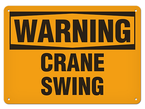 WARNING - Crane Swing