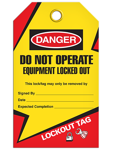 LOCKOUT TAG - Do Not Operate Equipment Locked Out