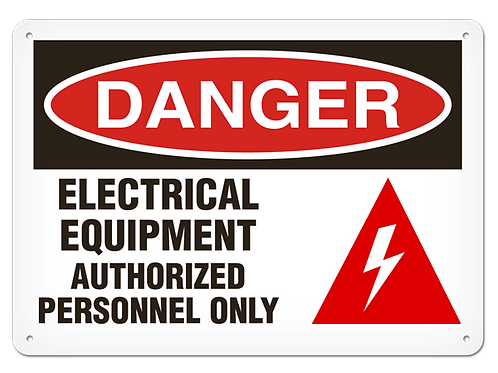 DANGER - Electrical Equipment Authorized Personnel Only Safety Sign
