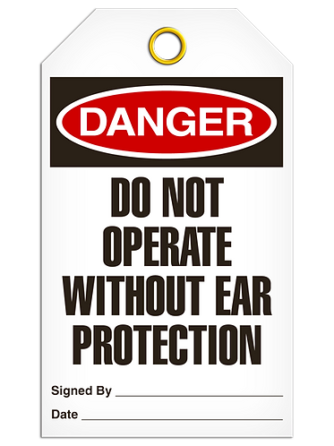 DANGER  -  Do Not Operate Without Ear Protection