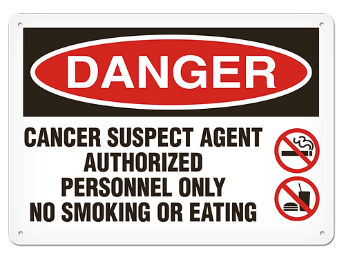 DANGER - Cancer Suspect Agent Safety Sign