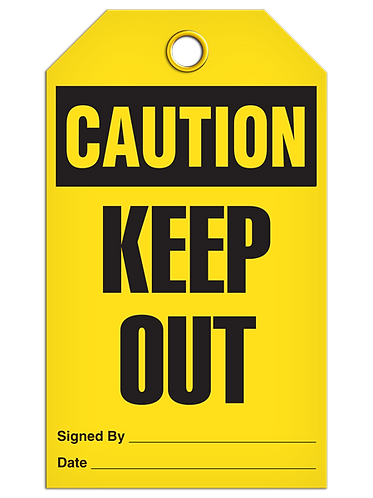 CAUTION - Keep Out