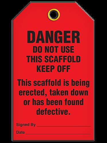 Inspection  -  DANGER Do Not Use Scaffold
